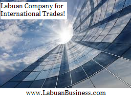 Why Labuan International Company is the Best Entity In Malaysia