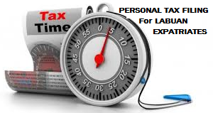 Guide On Personal Tax Filing For Expatriate Employed by Labuan Company