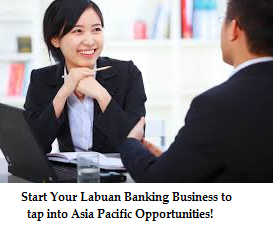 Guide to Apply For Labuan Commercial Banking License